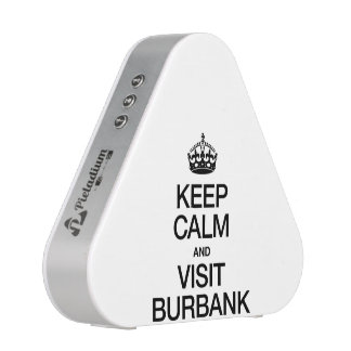 KEEP CALM AND VISIT BURBANK BLUETOOTH SPEAKER