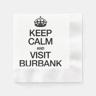 KEEP CALM AND VISIT BURBANK COINED COCKTAIL NAPKIN