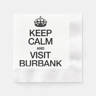 KEEP CALM AND VISIT BURBANK DISPOSABLE SERVIETTE
