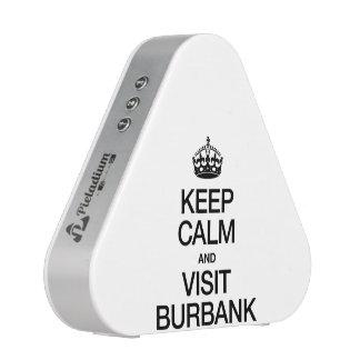 KEEP CALM AND VISIT BURBANK BLUETOOTH SPEAKER