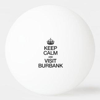 KEEP CALM AND VISIT BURBANK