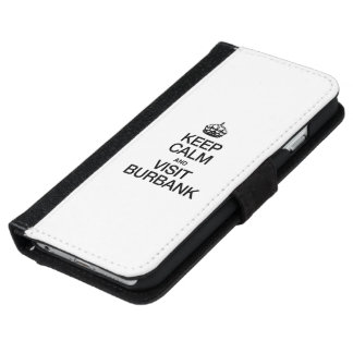KEEP CALM AND VISIT BURBANK iPhone 6 WALLET CASE
