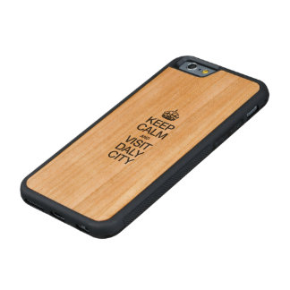 KEEP CALM AND VISIT DALY CITY CARVED® CHERRY iPhone 6 BUMPER CASE