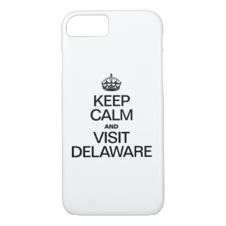 KEEP CALM AND VISIT DELAWARE iPhone 7 CASE