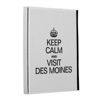 KEEP CALM AND VISIT DES MOINES iPad FOLIO COVER