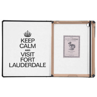 KEEP CALM AND VISIT FORT LAUDERDALE COVERS FOR iPad