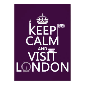 Keep Calm and Visit London (any color) 14 Cm X 19 Cm Invitation Card