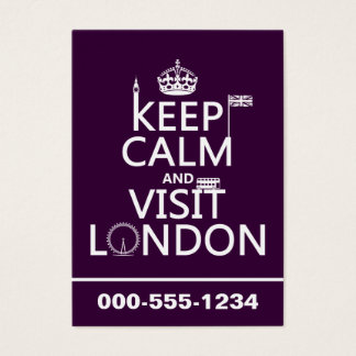 Keep Calm and Visit London (any color) Business Card