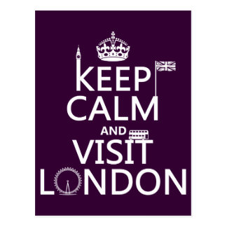 Keep Calm and Visit London (any color) Postcards
