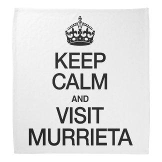 KEEP CALM AND VISIT MURRIETA BANDANNA