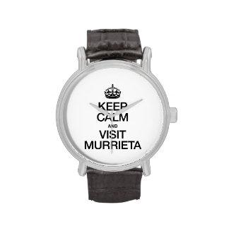 KEEP CALM AND VISIT MURRIETA WATCH