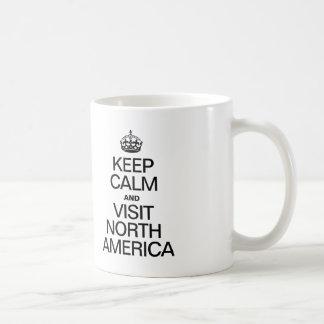 KEEP CALM AND VISIT NORTH AMERICA COFFEE MUG