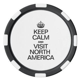 KEEP CALM AND VISIT NORTH AMERICA POKER CHIPS