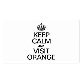 KEEP CALM AND VISIT ORANGE BUSINESS CARD TEMPLATES