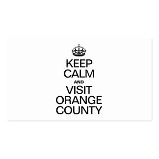 KEEP CALM AND VISIT ORANGE COUNTY PACK OF STANDARD BUSINESS CARDS
