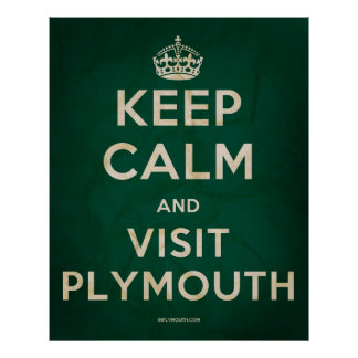 Keep Calm and Visit Plymouth poster
