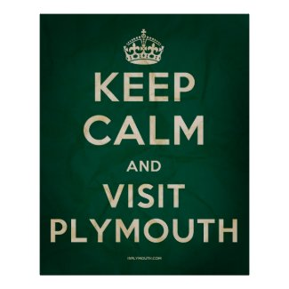 buy the Keep Calm and Visit Plymouth poster