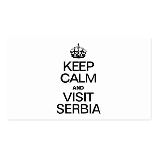 KEEP CALM AND VISIT SERBIA PACK OF STANDARD BUSINESS CARDS