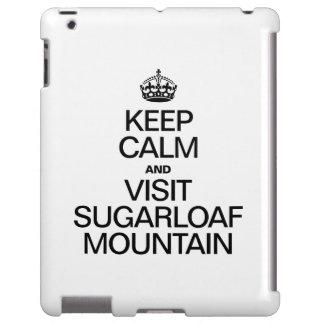 KEEP CALM AND VISIT SUGARLOAF MOUNTAIN