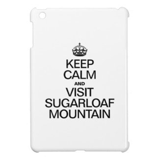 KEEP CALM AND VISIT SUGARLOAF MOUNTAIN COVER FOR THE iPad MINI