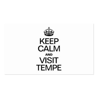 KEEP CALM AND VISIT TEMPE BUSINESS CARD TEMPLATES