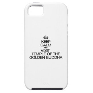 KEEP CALM AND VISIT TEMPLE OF THE GOLDEN BUDDHA iPhone 5 COVER