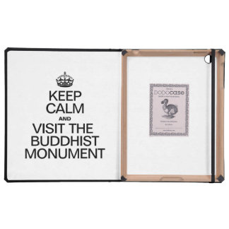 KEEP CALM AND VISIT THE BUDDHIST MONUMENT CASES FOR iPad
