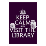 Keep Calm and Visit the Library - in any colour Poster
