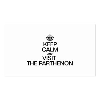 KEEP CALM AND VISIT THE PARTHENON BUSINESS CARDS