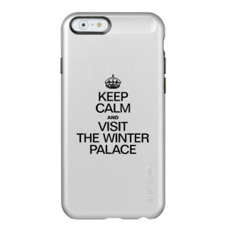 KEEP CALM AND VISIT THE WINTER PALACE INCIPIO FEATHER® SHINE iPhone 6 CASE