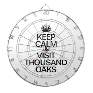 KEEP CALM AND VISIT THOUSAND OAKS DART BOARDS