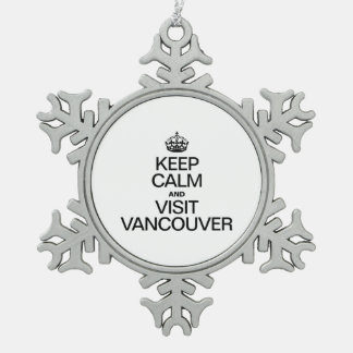 KEEP CALM AND VISIT VANCOUVER SNOWFLAKE PEWTER CHRISTMAS ORNAMENT
