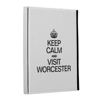 KEEP CALM AND VISIT WORCESTER iPad CASES