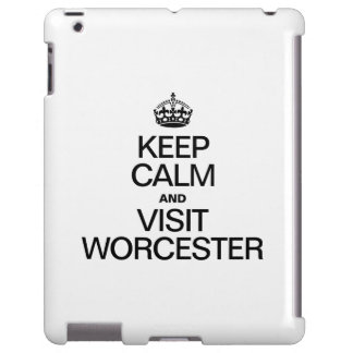 KEEP CALM AND VISIT WORCESTER iPad CASE