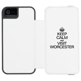 KEEP CALM AND VISIT WORCESTER INCIPIO WATSON™ iPhone 5 WALLET CASE
