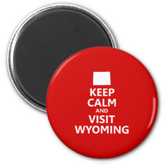 Keep Calm and Visit Wyoming 6 Cm Round Magnet