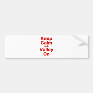 Keep Calm and Volley On Bumper Sticker