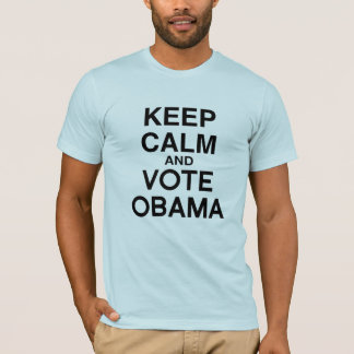 KEEP CALM AND VOTE OBAMA T-Shirt