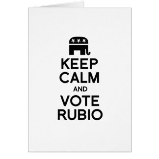 KEEP CALM AND VOTE RUBIO - png Greeting Card