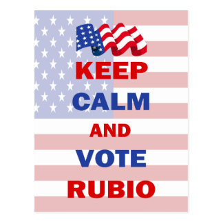 Keep Calm and Vote Rubio Postcard