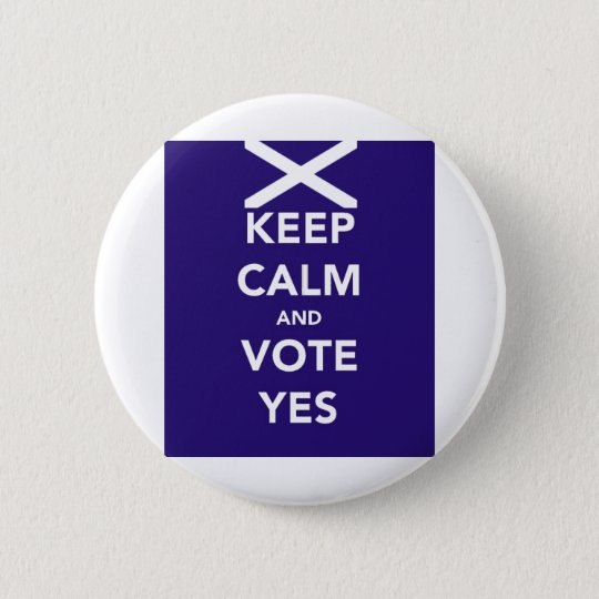 Keep calm and vote yes 6 cm round badge