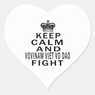 Keep Calm And Vovinam Viet vo Dao Fight Heart Stickers
