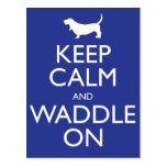 Keep Calm and Waddle on Post Card