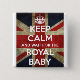 Keep Calm... And Wait for the Royal Baby 15 Cm Square Badge