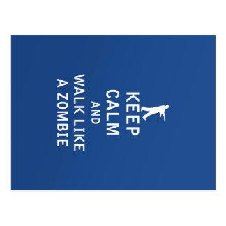 Keep Calm and Walk Like A Zombie Postcard