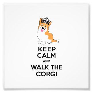 Keep Calm and Walk the Corgi Cute Dog Photo Print