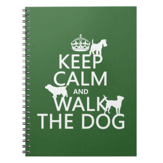 Keep Calm and Walk The Dog - all colors Notebook