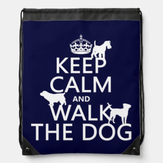 Keep Calm and Walk The Dog - all colors Backpacks