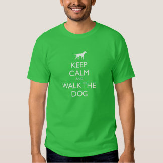 Keep Calm and walk the dog dogs pet pets cute walk Shirt