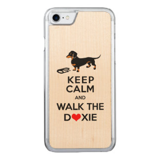 Keep Calm and Walk the Doxie!  Cute Dachshund Carved iPhone 8/7 Case